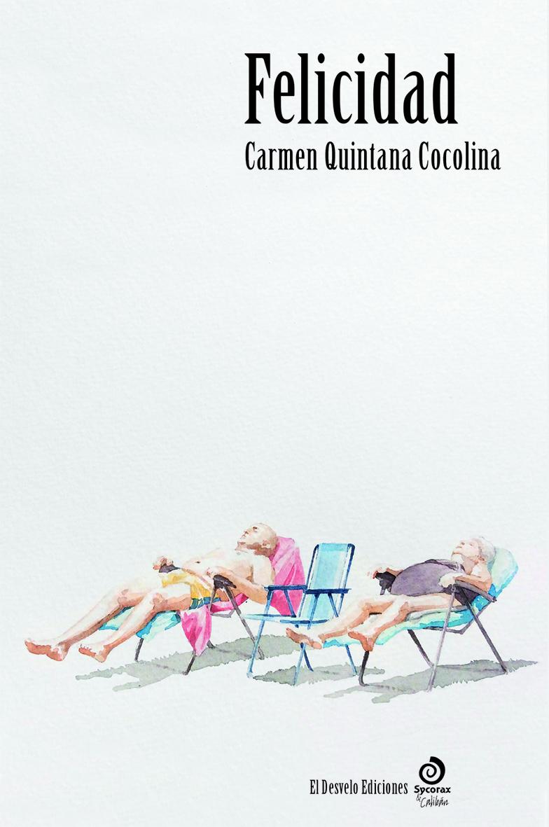 Carmen Quintana y 'Felicidad'