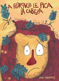 'A Florencio le pica la cabeza', un libro que engancha a pasar página